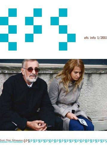 EFS info 1_2011.pdf - Eesti Filmi Sihtasutus