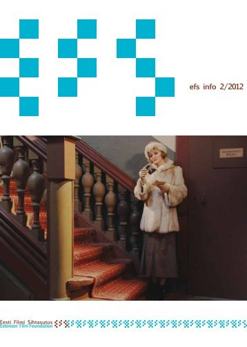efs info 2/2012 - Eesti Filmi Sihtasutus