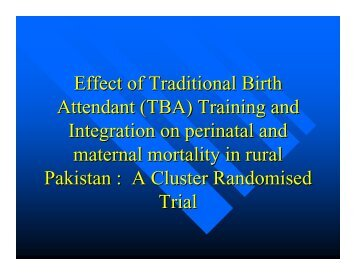 Effectiveness of TBA training on perinatal and maternal mortality