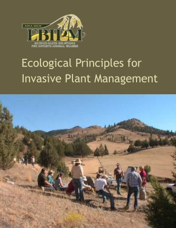 Ecological Principles for Invasive Plant Management