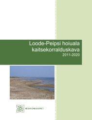 Loode-Peipsi hoiuala kaitsekorralduskava - Keskkonnaamet