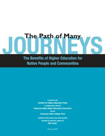 The Paths of Many Journeys - American Indian Higher Education ...