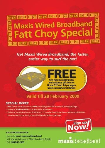 Valid till 28 February 2009 - Maxis