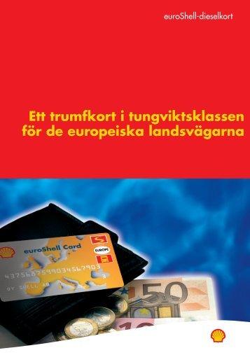 Ett trumfkort i tungviktsklassen för de europeiska landsvägarna