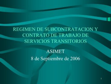 REGIMEN DE SUBCONTRATACION Y CONTRATO DE ... - Asimet