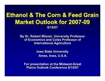Ethanol & The Corn & Feed Grain Ethanol & The Corn & Feed Grain ...