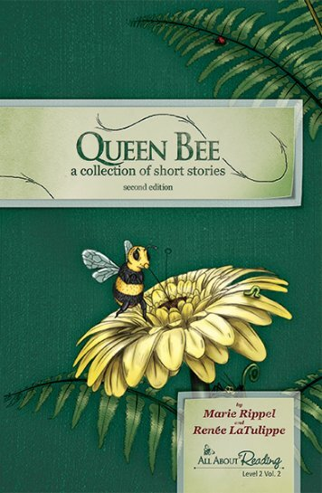Queen Bee 2nd Edition Sample - All About Learning Press
