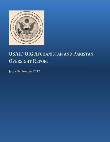 Afghanistan/Pakistan Oversight Report - US Agency For ...