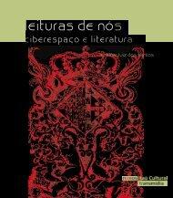 Leituras de nós – ciberespaço e literatura. Alckmar - Itaú Cultural