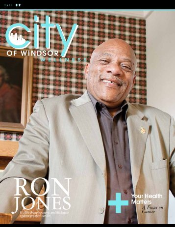 Focus on Cancer Newsletter (pdf) - City of Windsor Wellness