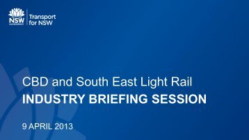 INDUSTRY BRIEFING SESSION CBD and South East Light Rail