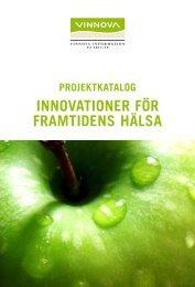 Projektkatalog Innovationer för framtidens hälsa - Vinnova