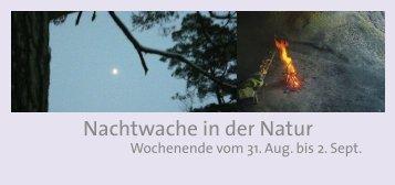 Nachtwache in der Natur - Institut Prozessarbeit
