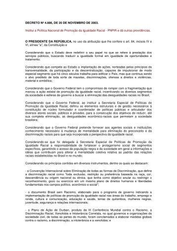 DECRETO Nº 4.886, DE 20 DE NOVEMBRO DE 2003. Institui a ...