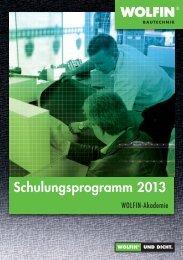 Schulungsprogramm 2013 - WOLFIN Bautechnik