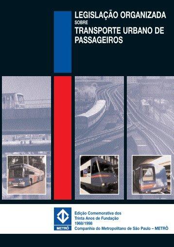 legislação organizada transporte urbano de passageiros - Metrô