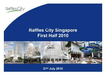 Raffles City Singapore - Second Quarter 2010 Financial Results