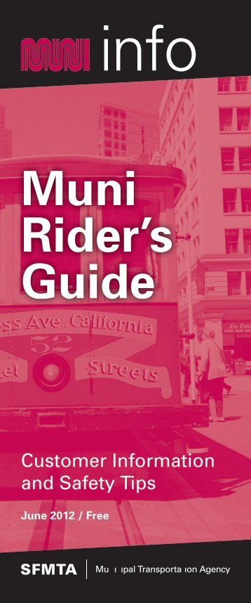 Muni Rider's Guide (PDF) - San Francisco Municipal Transportation ...