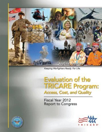 Evaluation of the TRICARE Program: Access, Cost, and Quality ...