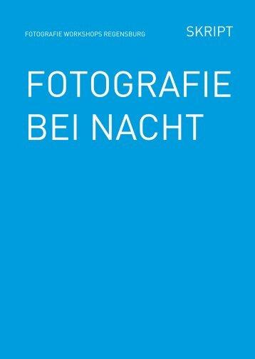 FOTOGRAFIE BEI NACHT - fotografie workshops