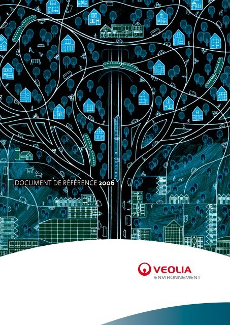 Document De référence 2006 - Veolia Finance - Veolia ...