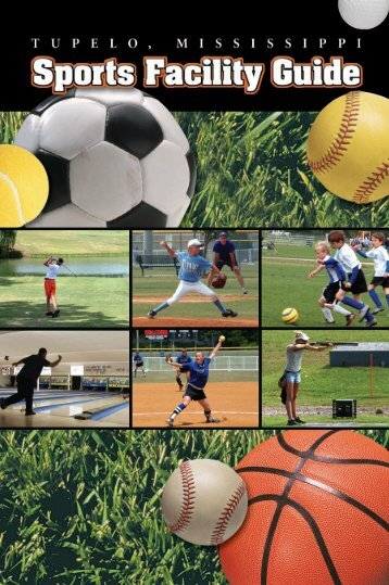 Download a copy of our Sports Facility Guide. - Tupelo