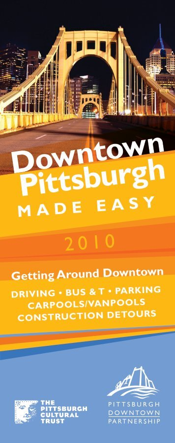 Downtown Pittsburgh - The Pittsburgh Downtown Partnership