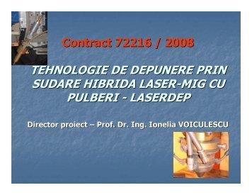 TEHNOLOGIE DE DEPUNERE PRIN SUDARE HIBRIDA LASER ...