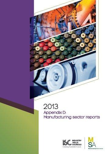 Appendix D: Manufacturing sector reports - Mskills.com.au