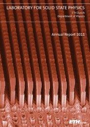 Jahresbericht 2011 - Laboratory for Solid State Physics - ETH Zürich