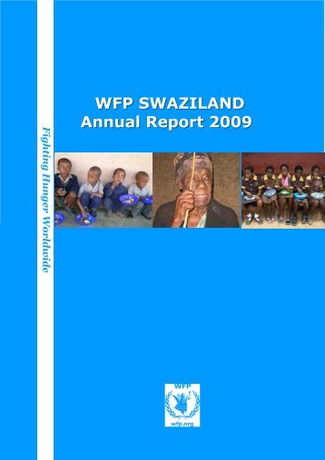 WFP SWAZILAND Annual Report 2009 - WFP Remote Access ...