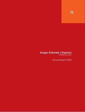 Annual Report 2005 PDF File - Gruppo Editoriale L'Espresso S.p.A.