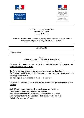 PLAN AUTISME 2008-2010 Dossier de presse ... - Autisme France
