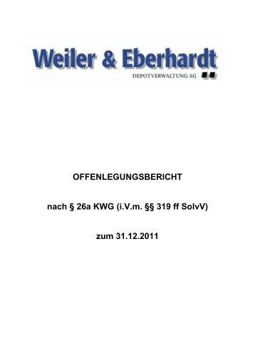 Offenlegung der Weiler & Eberhardt Depotverwaltung AG nach der ...