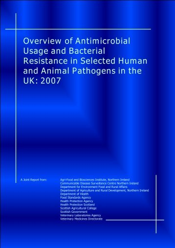 Overview of Antimicrobial Usage and Bacterial Resistance - 2007