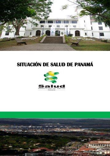 SITUACIÓN DE SALUD DE PANAMÁ - Ministerio de Salud