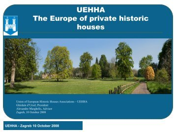 UEHHA The Europe of private historic houses - Dvorci.hr