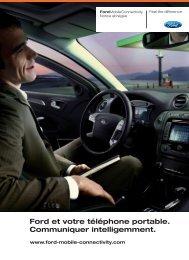 Ford et votre téléphone portable. Communiquer intelligemment.