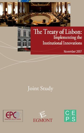 The Treaty of Lisbon: - Egmont