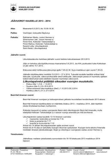Muistio - jäävuorot kaudelle 2013-2014 - Kokkola