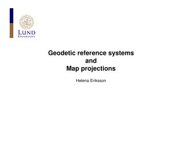 Geodetic reference systems and Map projections