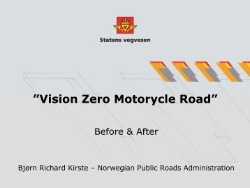 Vision Zero Roads For Motorcycles – Norway – 2008 - Right To Ride