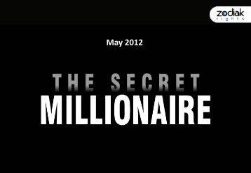 The Secret Millionaire Intl Format Performance Report - Zodiak Rights