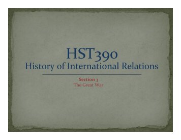 The Great Wars Part 1 – World War One - MSU Dept of History