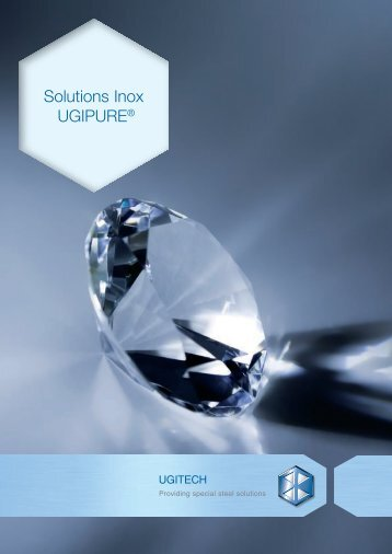 Solutions Inox UGIPURE® - Ugitech