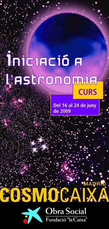 """Iniciació a l'ASTRONOMIA - Obra Social """"la Caixa"""""""