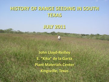 HISTORY OF RANGE SEEDING IN SOUTH TEXAS JULY 2011