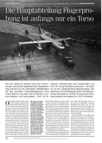 Die Hauptabteilung Flugerpro- bung ist anfangs nur ein Torso