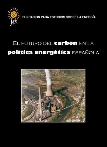 El futuro del carbón en la política energética ... - Cortes de Aragón