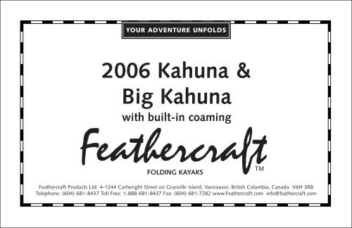 2006 Kahuna & Big Kahuna with built-in coaming - Feathercraft